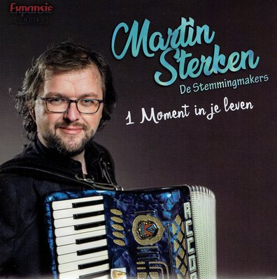 Martin Sterken - 1 Moment in je leven (De Stemmingmakers)