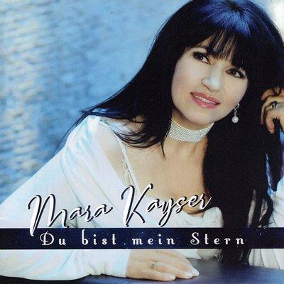 Mara Kayser - Du bist mein stern