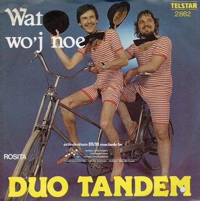 Duo Tandem - Wat wo'j noe