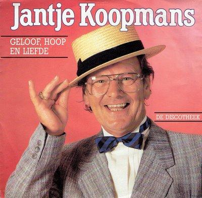 Jantje Koopmans - Geloof, hoop en liefde