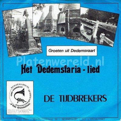 De Tijdbrekers - Dedemsfaria lied