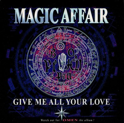 Magic Affair - Give me all your love