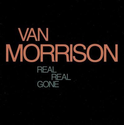 Van Morrison - Real real gone