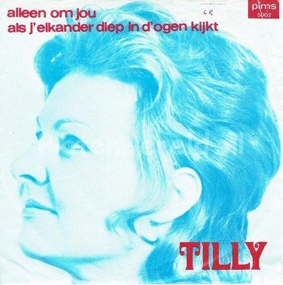 Tilly - Als je elkander diep in d'ogen kijkt