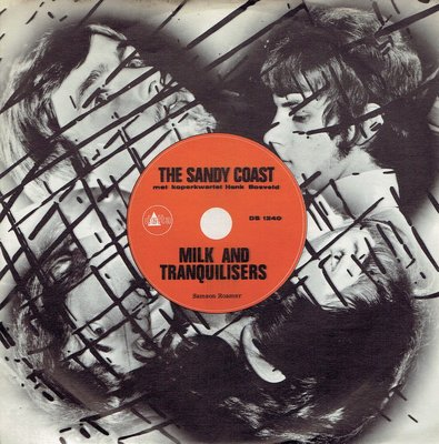 Sandy Coast - Milk and tranquilisers