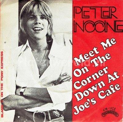 Peter Noone - Meet me on the corner down at Joe's cafe