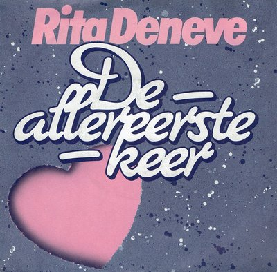 Rita Deneve - De allereerste keer
