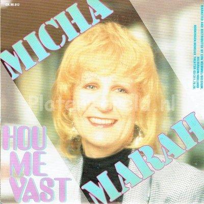 Micha Marah - Hou me vast