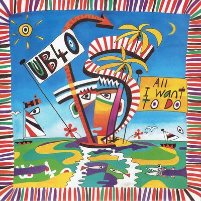 UB40 - All I want to do