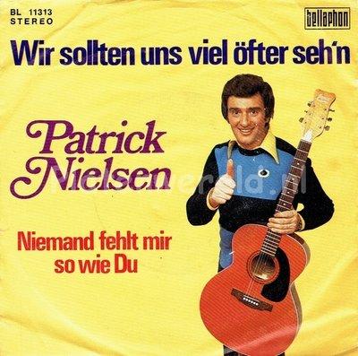 Patrick Nielsen - Wir sollten uns viel öfter seh'n