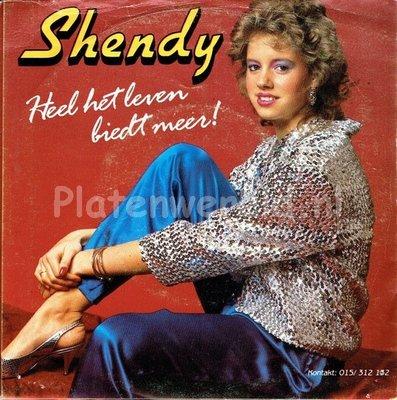 Shendy - Heel het leven bied meer (ned vertaling van sandra kim-jaime la vie)