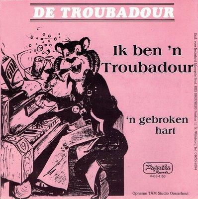 De Troubadour - Ik ben 'n troubadour