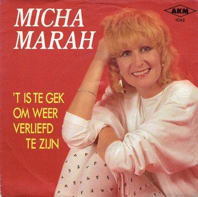 Micha Marah - 'T is te gek om weer verliefd te zijn
