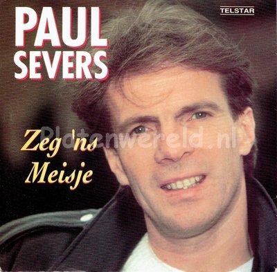 Paul Severs - Zeg 'ns meisje
