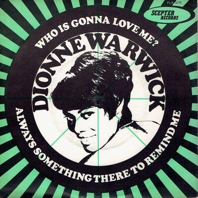Dionne Warwick - Who is gonna love me?