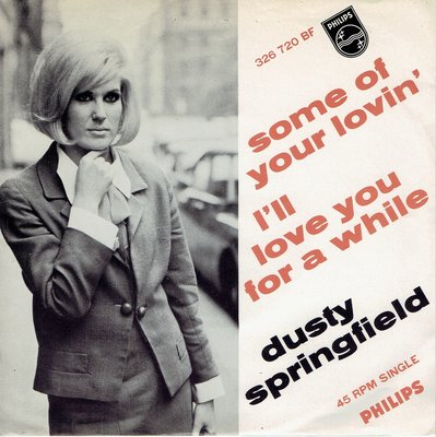 Dusty Springfield - Some of your lovin'