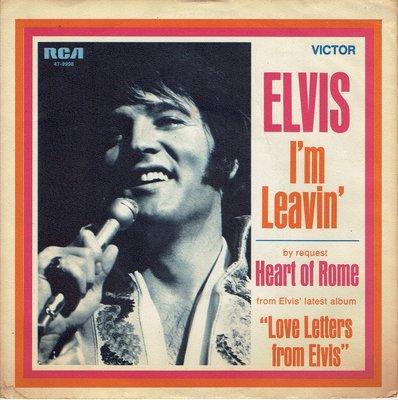 Elvis - I'm leavin'