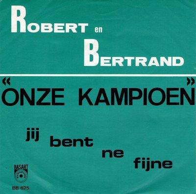 Robert en Bertrand - Onze kampioen