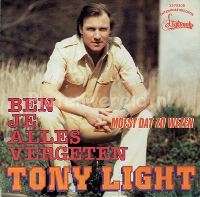 Tony Light - Ben je alles vergeten