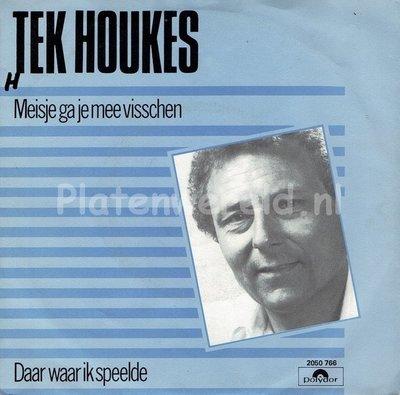 Tek Houkes - Daar waar ik speelde