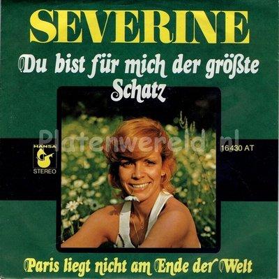 Severine - Du bist für mich der gröbte schatz