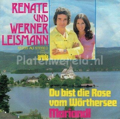 Renate und Werner Leismann - Du bist die rose vom Wörthersee