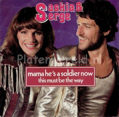 Saskia & Serge - Mama he's a soldier now