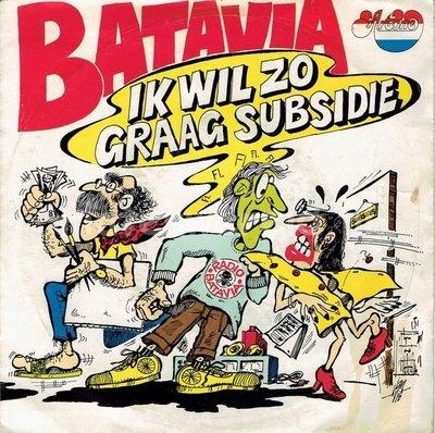 Batavia - Ik wil zo graag subsidie