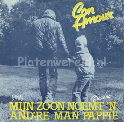 Con Amour - Mijn zoon noemt 'n and're man pappie