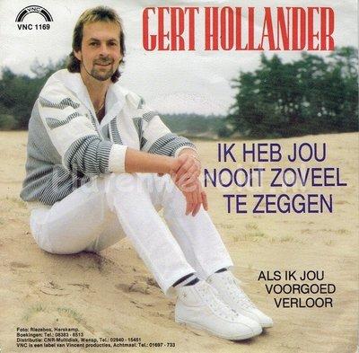 Gert Hollander - Ik heb jou nooit zoveel te zeggen