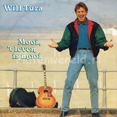 Will Tura - Mooi 't leven is mooi