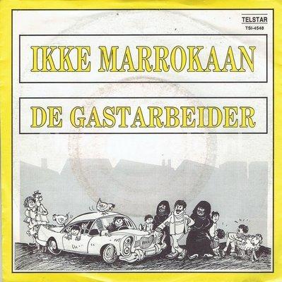 De Gastarbeider - Ikke Marrokaan