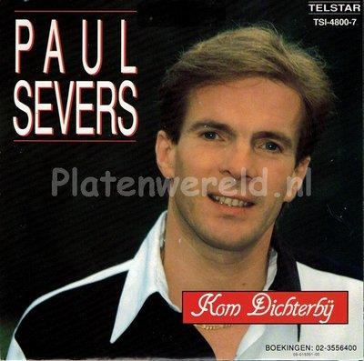Paul Severs - Kom dichterbij