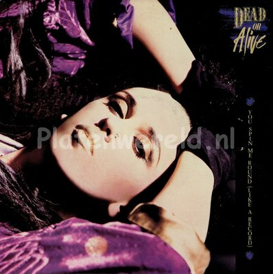 Dead or alive - You spin me around (like a record)