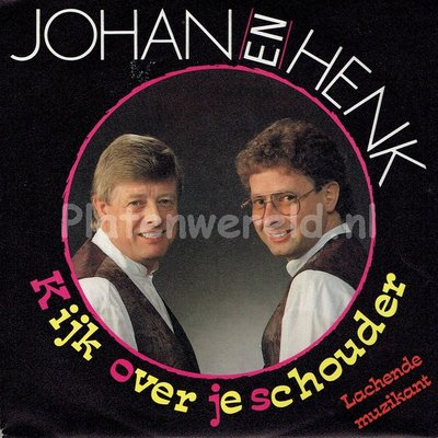 Johan en Henk - Kijk over je schouder