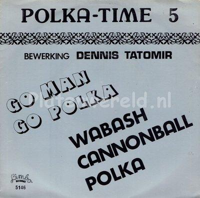 Dennis Tatomir orchestra - Go man Go polka (polka time 5)