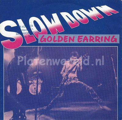 Golden Earring ‎– Slow down