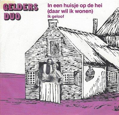 Gelders Duo – In een huisje op de hei (daar wil ik wonen)