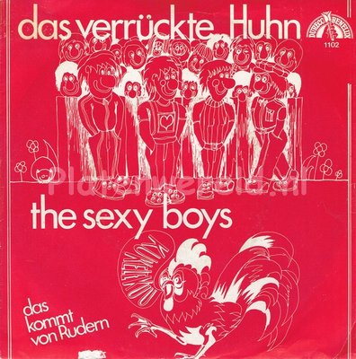 The Sexy Boys - Das verrückte huhn