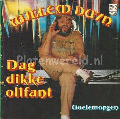 Willem Duyn – Dag dikke olifant