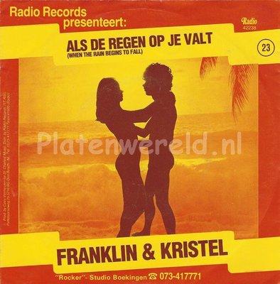 Franklin & Kristel - Als de regen op ons valt