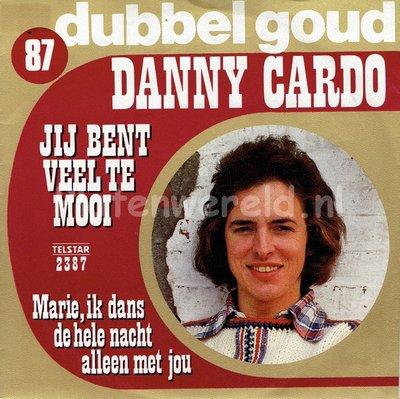 Danny Cardo - Jij bent veel te mooi