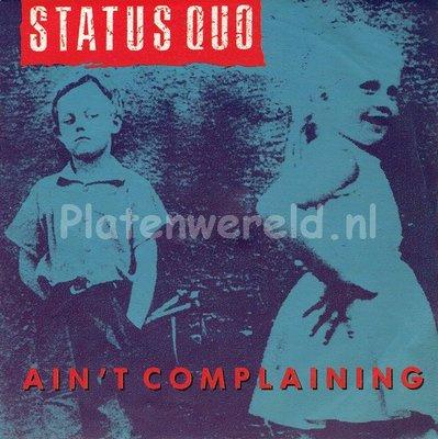 Status Quo - Ain't complaining