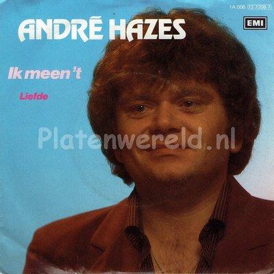 Andre Hazes - Ik meen 't