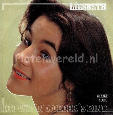 Liesbeth - Het was 'n moeder's kind