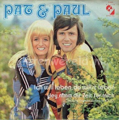 Pat & Paul - Ich will leben, du willst leben