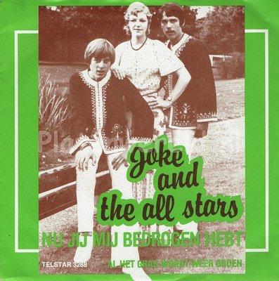 Joke and the All Stars - Nu jij mij bedrogen hebt