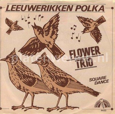 Flower Trio - Leeuwerikken polka