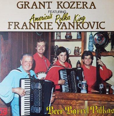 Grant Kozera, Featuring Frankie Yankovic (lp)