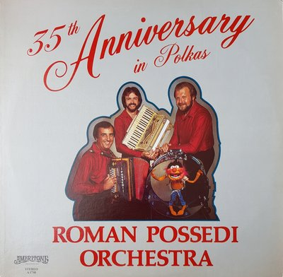 Roman Possedi Orchestra, 35th Anniversary in Polkas (lp)